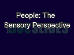 People: The Sensory Perspective