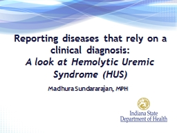 Reporting diseases that rely on a clinical diagnosis: PowerPoint PPT Presentation