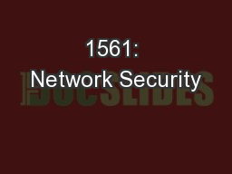 1561: Network Security PowerPoint PPT Presentation