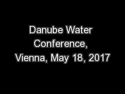 Danube Water Conference, Vienna, May 18, 2017