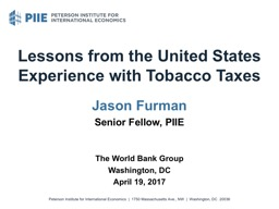 Lessons from the United States Experience with Tobacco Taxe