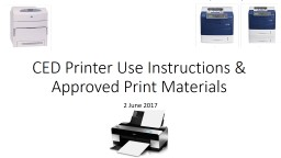 CED Printer Use Instructions &