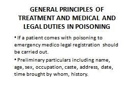 GENERAL PRINCIPLES OF TREATMENT AND MEDICAL AND LEGAL DUTIE