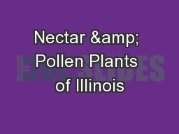 Nectar & Pollen Plants of Illinois