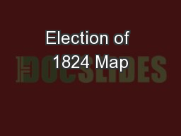 Election of 1824 Map