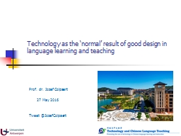 Technology as the 'normal' result of good design in lan