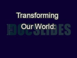 Transforming Our World: