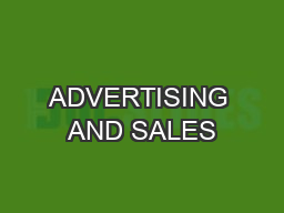 ADVERTISING AND SALES
