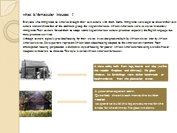 what is Vernacular Houses ?