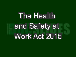 The Health and Safety at Work Act 2015