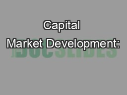 Capital Market Development: