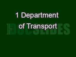 1 Department of Transport PowerPoint PPT Presentation