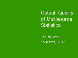 Output Quality of Multisource Statistics