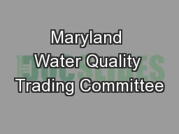 Maryland Water Quality Trading Committee