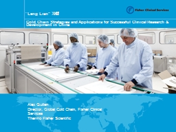 Cold Chain Strategies and Applications for Successful Clini