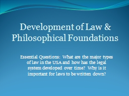 Essential Questions: What are the major types of law in the PowerPoint PPT Presentation