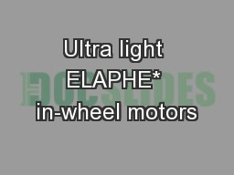 Ultra light ELAPHE* in-wheel motors