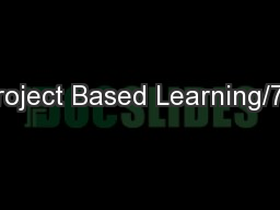 Project Based Learning/7E PowerPoint PPT Presentation