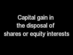 Capital gain in the disposal of shares or equity interests