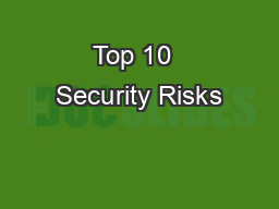 Top 10+ Security Risks