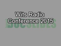 Wits Radio Conference 2015