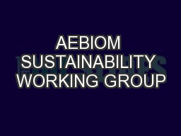 AEBIOM SUSTAINABILITY WORKING GROUP