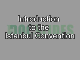 Introduction to the Istanbul Convention