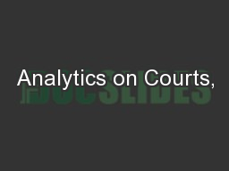 Analytics on Courts,