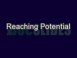 Reaching Potential