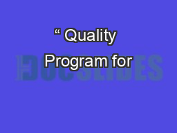 """"""" Quality Program for PowerPoint PPT Presentation"""