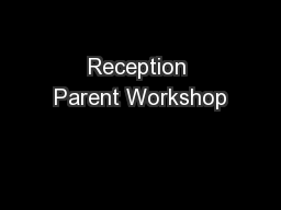 Reception Parent Workshop