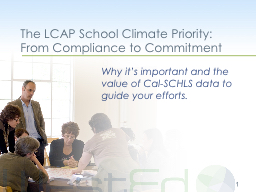The LCAP School Climate Priority:  From Compliance to Commi