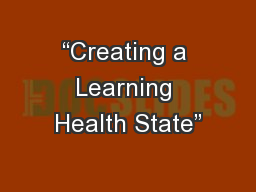 """Creating a Learning Health State"""