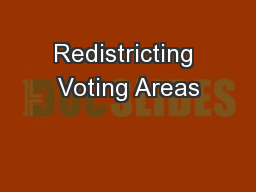 Redistricting Voting Areas