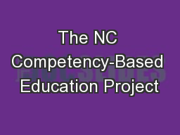The NC Competency-Based Education Project PowerPoint PPT Presentation