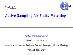 Active Sampling for Entity Matching PowerPoint PPT Presentation