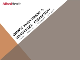 Change Management & Stakeholder engagement