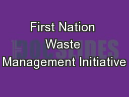 First Nation Waste Management Initiative
