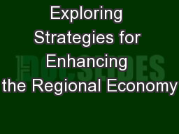 Exploring Strategies for Enhancing the Regional Economy