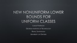 New Nonuniform lower bounds for