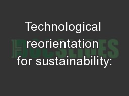 Technological reorientation for sustainability: