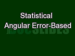 Statistical Angular Error-Based