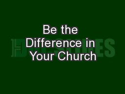 Be the Difference in Your Church