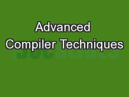 Advanced Compiler Techniques PowerPoint PPT Presentation