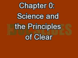 Chapter 0:  Science and the Principles of Clear