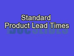 Standard Product Lead Times