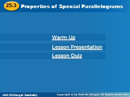 Properties of Special Parallelograms PowerPoint PPT Presentation