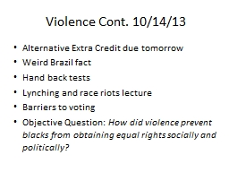 Violence Cont. 10/14/13 PowerPoint PPT Presentation
