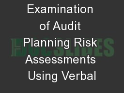 Examination of Audit Planning Risk Assessments Using Verbal