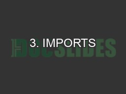3. IMPORTS PowerPoint PPT Presentation